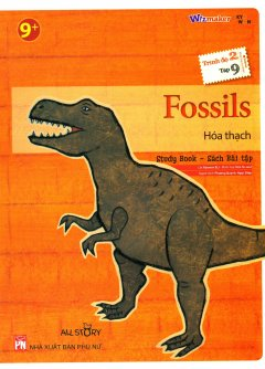 Fossils - Hóa Thạch (Trình Độ 2 - Tập 9) (Study Book - Sách Bài Tập)