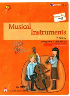 Musical Instruments - Nhạc Cụ (Trình Độ 2 - Tập 5) (Study Book - Sách Bài Tập)