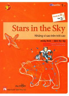 Stars In The Sky - Những Vì Sao Trên Trời Cao (Trình Độ 2 - Tập 3) (Study Book - Sách Bài Tập)