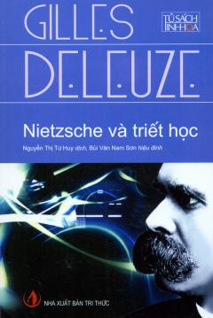 Nietzsche Và Triết Học - Tủ Sách Tinh Hoa Tri Thức Thế Giới