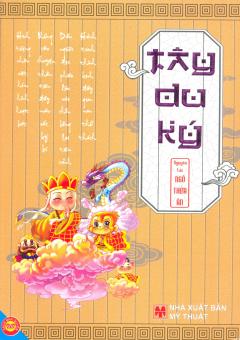 Tây Du Ký (Nguyên Tác Ngô Thừa Ân)