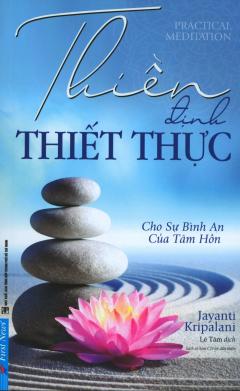 Thiền Định Thiết Thực (Tái Bản 2019)