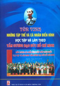 Tôn Vinh Những Tập Thể Và Cá Nhân Điển Hình Học Tập Và Làm Theo Tấm Gương Đạo Đức Hồ Chí Minh
