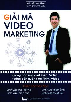 Giải Mã Video Marketing