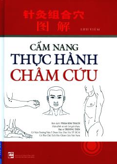 Cẩm Nang Thực Hành Châm Cứu (Tái Bản 2017)