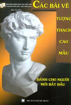 Các Bài Vẽ Tượng Thạch Cao Mẫu - Dành Cho Người Mới Bắt Đầu