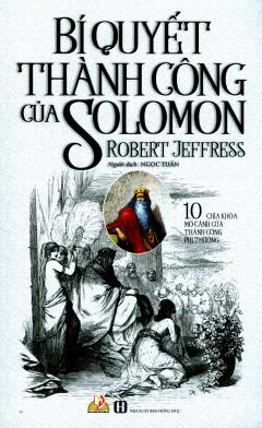 Bí Quyết Thành Công Của Solomon (Tái Bản 2019)