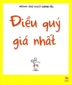 Nezumi - Chú Chuột Đáng Yêu - Điều Quý Giá Nhất