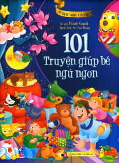 101 Truyện Giúp Bé Ngủ Ngon