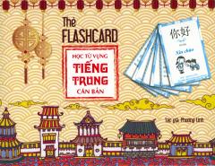 Thẻ Flashcard - Học Từ Vựng Tiếng Trung Căn Bản