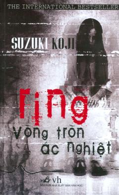 Ring - Vòng Tròn Ác Nghiệt (Tái Bản 2019)