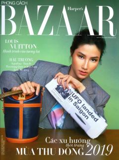 Phong Cách - Harper's Bazaar (Tháng 5/2019)