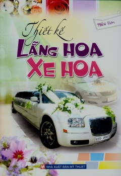 Thiết Kế Lẵng Hoa - Xe Hoa