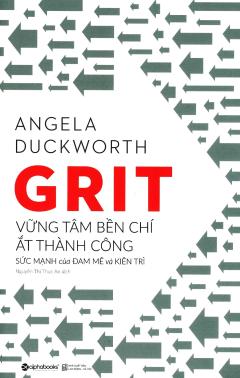 GRIT - Vững Tâm Bền Chí Ắt Thành Công