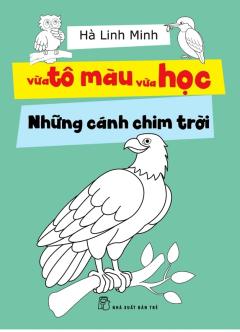 Vừa Tô Màu Vừa Học - Những Cánh Chim Trời