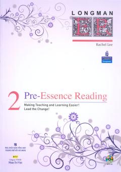 Pre - Essence Reading 2 (Dùng Kèm 1 Đĩa MP3)