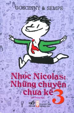 Nhóc Nicolas: Những Chuyện Chưa Kể - Tập 3 (Tái Bản 2019)