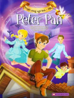 Truyện Song Ngữ Anh - Việt: Peter Pan