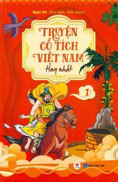 Truyện Cổ Tích Việt Nam Hay Nhất - Tập 1 (Tái Bản 2019)