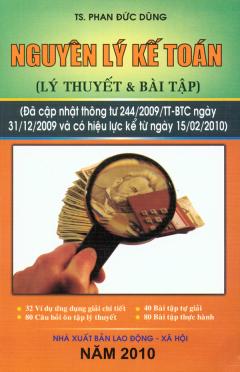 Nguyên Lý Kế Toán (Lý Thuyết Và Bài Tập) - Tái bản 06/2010