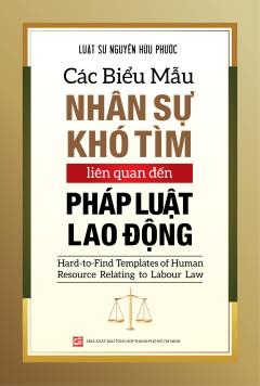 Các Biểu Mẫu Nhân Sự Khó Tìm Liên Quan Đến Pháp Luật Lao Động (Song Ngữ)