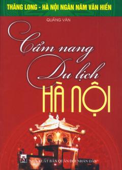 Bộ Sách Kỷ Niệm Ngàn Năm Thăng Long - Hà Nội - Cẩm Nang Du Lịch Hà Nội