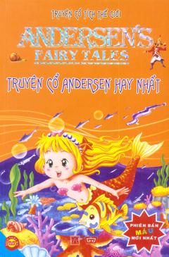Truyện Cổ Tích Thế Giới - Truyện Cổ Andersen Hay Nhất (Bìa Mềm)
