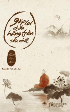 Gặp Lại Chốn Hồng Trần Sâu Nhất (Bìa Mềm)