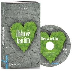 Hiểu Về Trái Tim (Tặng Kèm Đĩa CD)