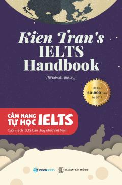 Cẩm Nang Tự Học IELTS (Tái Bản 2019)