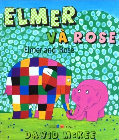 Elmer Và Rose