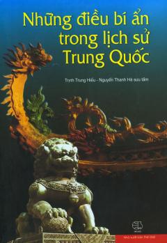 Những Điều Bí Ẩn Trong Lịch Sử Trung Quốc
