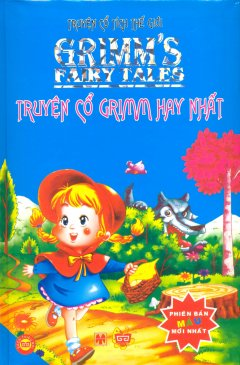 Truyện Cổ Tích Thế Giới - Truyện Cổ Grimm Hay Nhất (Bìa Cứng)