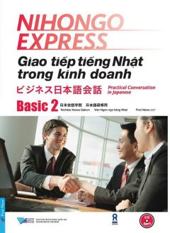Giao Tiếp Tiếng Nhật Trong Kinh Doanh - Basic 2 (Kèm 1 CD)