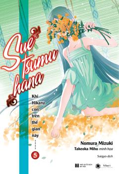 Khi Hikaru Còn Trên Thế Gian Này... - Tập 5 (Tặng Kèm Poster - Số Lượng Có Hạn)