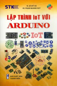 Lập Trình IoT Với Arduino (Tái Bản 2019)