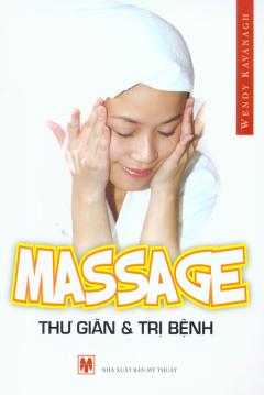 Massage Thư Giãn Và Trị Bệnh