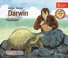 """Những Bộ Óc Vĩ Đại - Bác Học """"Tiến Hóa"""" Darwin (Tái Bản 2019)"""