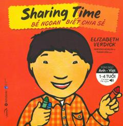 Bé Ngoan Biết Chia Sẻ - Song Ngữ (Tái Bản 2019)