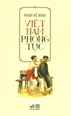 Việt Nam Phong Tục (Tái Bản 2019)