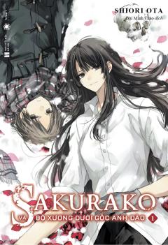 Sakurako Và Bộ Xương Dưới Gốc Anh Đào - Tập 1