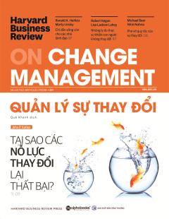 HBR - On Change Management - Quản Lý Sự Thay Đổi