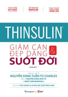 Thinsulin - Giảm Cân & Đẹp Dáng Suốt Đời (Tái Bản 2019)