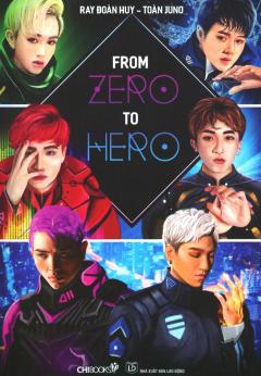 From Zero To Hero (Tặng Kèm 1 CD)