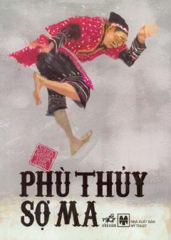 Tranh Truyện Cổ Tích Việt Nam - Phù Thủy Sợ Ma