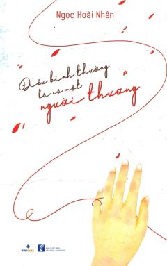 Điều Bình Thường Là Có Một Người Thương (Tặng Kèm 3 Postcard - Số Lượng Có Hạn)