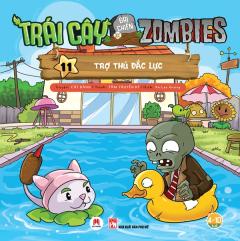 Trái Cây Đại Chiến Zombies - Tập 11: Trợ Thủ Đắc Lực