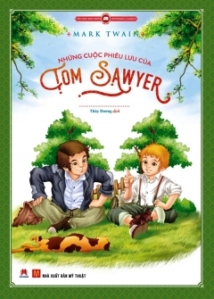 Những Cuộc Phiêu Lưu Của Tom Sawyer (Tái Bản 2019)