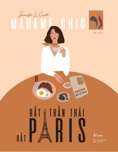 Madame Chic - Rất Thần Thái, Rất Paris