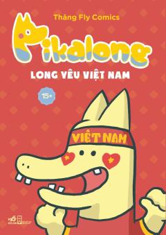 Pikalong - Long Yêu Việt Nam